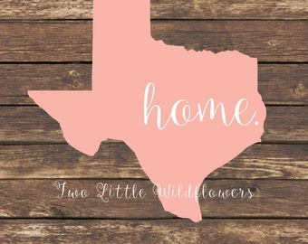 Texas Home Decal, Pick Your State, Home Decal