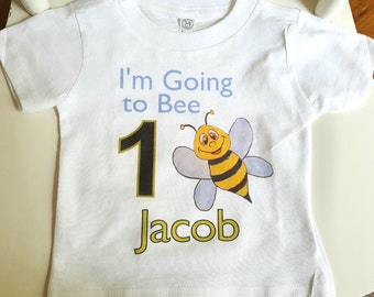 Bee birthday shirt | I'm going to bee 1 birthday shirt | Bee 1 birthday | I'm going to be any birthday number