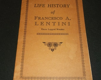 Vintage Circus Sideshow Freak, Francesco Lentini, 3 legged wonder, Biographical Pitch Book