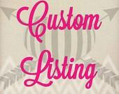 Custom Order for Jessica