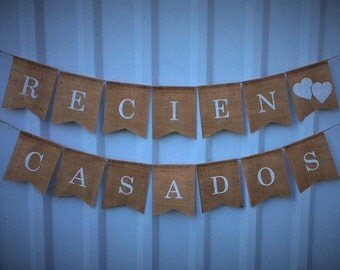 RECIEN CASADOS - Burlap Banner Wedding Decoration, Just Married, Photo Prop