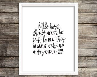 Little Boys Should Never Be Made To Go To Bed - Peter Pan Handwritten Printable