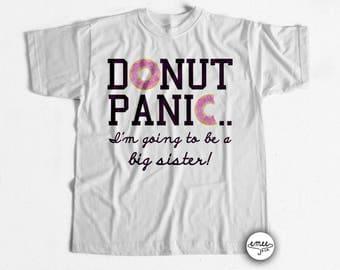 Donut Panic Big Sister Announcement Shirt Big Sister Shirt
