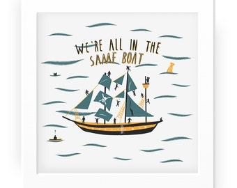 All in the same boat illustrated summer print - ship coast sea illustration seaside art sailing print sailing art ship print bathroom art