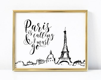 Paris Printable Art | Paris Is Calling and I Must Go | French Wall Art | Parisian Printable | Parisian Decor | Paris Print | Paris Wall Art