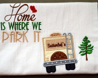 Personalized RV, Camper, Trailer, 5th Wheel Dish Towel,  Glamping ,  RV Accessories, Flour Sack Towel with Name, Camper Gift