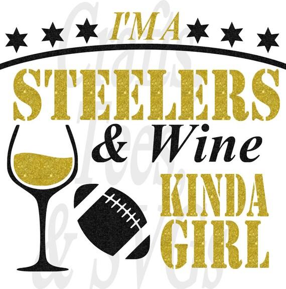 Steelers Wine Kinda Girl Svg File