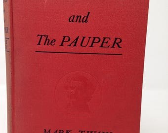 The Prince And The Pauper by Mark Twain - 1909