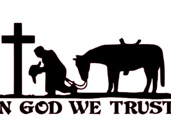 Praying Cowboy in God We Trust SVG File