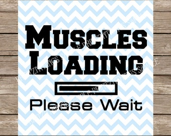 Workout svg Funny svg Fitness svg Muscles Loading svg files cutting file silhouette cameo svg files for cricut heat transfer tshirt vector