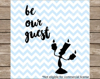 Disney SVG Be Our Guest Beauty and the Beast Guest Room svg Lumiere Belle Disney Princess Disney SVG dxf Silhouette Cameo Cricut Cut File
