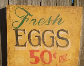 Fresh Eggs Sign ,  rustic kitchen sign,  Fresh Eggs Sign ,  Chicken Coop Sign,  Fixer upper,  Farmhouse Country Décor,  Antique  Egg Sign