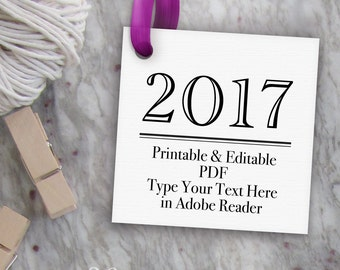 Printable 2017 Tags, Editable Graduation Tag Template // Class of 2017 Tag // DIY Digital PDF // 2 inch Square Custom 2x2 Printable Gift Tag