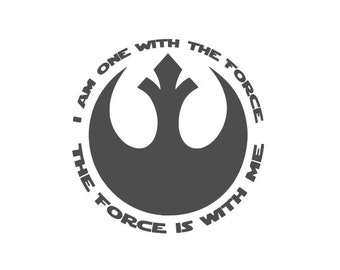 Star Wars - Rogue One - I Am One With the Force, the Force is With Me Vinyl Decal Car Window/Bumper Sticker - Computer Decal