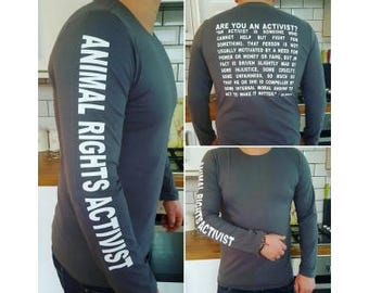 GREY *!!*Animal Rights Long Sleeved T Shirt*!!* - 'Animal Rights Activist' - Many Sizes Available!