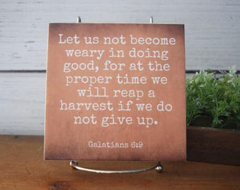Let us Not Become Weary...we will Reap a Harvest.Galatians 6:9.. Bible Verse Tile. Great fall or Thanksgiving decor.