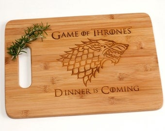 Game or Thrones Cutting Board - Dinner is Coming - House Stark - House Name - Funny Gift