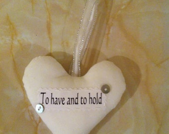 Wedding gift, wedding heart, to have and to hold, wedding keepsake