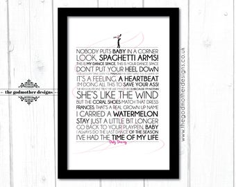 Dirty Dancing - Movie - Quotes & lyrics Typography - PRINT