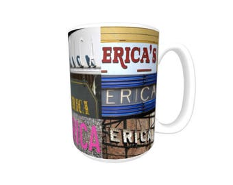Personalized Coffee Mug featuring the name ERICA in photos of signs; Ceramic mug; Unique gift; Coffee cup; Birthday gift; Coffee lover