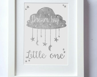 Dream Big Little One, Kids wall art, Grey and White, stars and moon, Nursery print, wall decor, boys pictures, girls pictures (UNFRAMED)