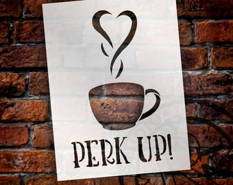 Perk Up - Coffee Love - Word Art Stencil - Select Size - STCL1657 - by StudioR12