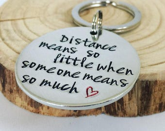 Distance Means So Little When Someone Means So Much, Keyring, Hand Stamped Keychain, Long Distance, Wife Present, Girlfriend, Missing You