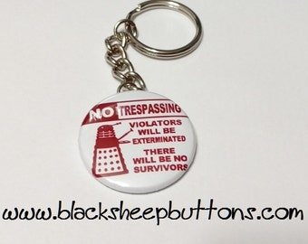 "Doctor Who - Dalek - No Trespassing - 1.5"" Keychain"