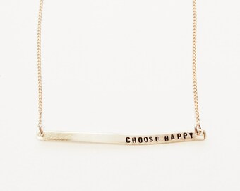 Choose Happy Handstamped Skinny Bar Necklace // Mantra + Positivity + Good Vibes Only + Be The Change + Gift For Her + Inspirational Jewelry