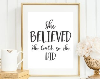 She Believed She Could So She Did | She Believed Print | Inspirational Quote | Motivational Print