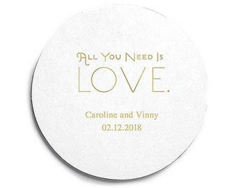 100 Round Personalized Coasters - All You Need Is Love - Custom Coasters - Personalized Coasters - Wedding - The Beatles - Anniversary