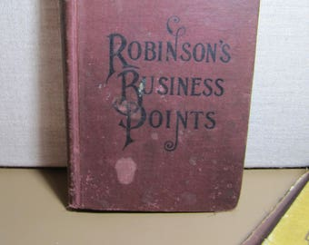 Vintage Book:  Robinson's Business Points - Copyright 1904