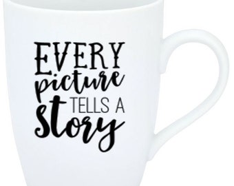 Every Picture Tells a Story - Vinyl sticker/iron on