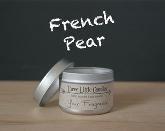 French Pear Soy Candle Tins With Clear Lid - 2oz, 4oz or 8oz