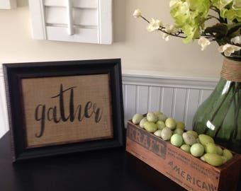 "Framed Burlap ""GATHER"" Sign"