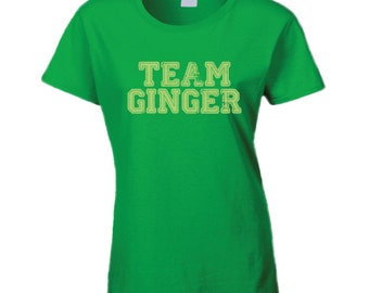 Team Ginger Funny Irish Green St. Patrick's Day Pub Crawl Party T Shirt customize or personalize to any team name you want