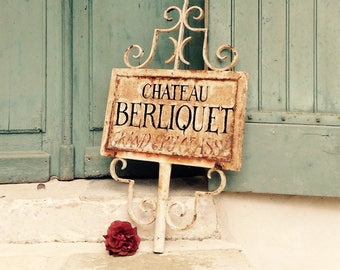 Antique French wrought iron sign - château sign - Saint Emillion wine - Bordeaux - hand painted château sign