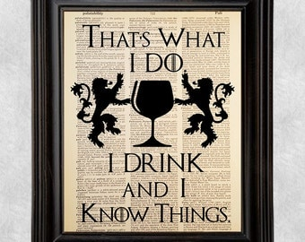 I Drink and I know Things, Game of Thrones, Tyrion Lannister Art, Digital Print Art, Dictionary Art, Book Page, Upcycled, 8x10 Print (#188)