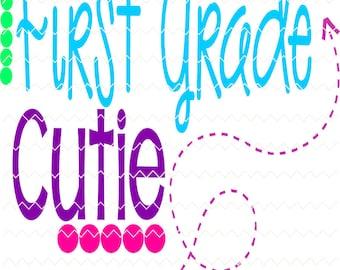 first grade cutie svg, svg files, svg file, first grade svg, school svg, quotes svg, quote svg, svg quotes,