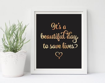 Greys Anatomy Prints, It's A Beautiful Day To Save Lives, Grey's Anatomy Quote, Derek, Meredith, Watercolor Art, Watercolor Print, Gift For