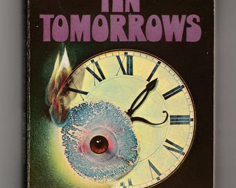 Ten Tomorrows-Science Fiction 1973 Book-Short Stories-Robert Silverberg-Barry Malzberg-Anne McCaffrey-Larry Niven-James Blish-Roger Elwood