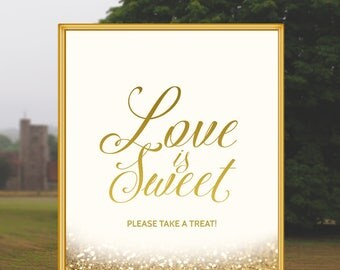 Love Is Sweet Please Take A Treat Wedding Sign Gold Wedding Decor Printable Wedding Sign Candy Buffet Candy Bar Glitter Wedding Decoration
