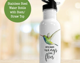 Stainless Steel Water Bottle - With Brave Wings She Flies Hummingbird Eco Friendly Water Bottle