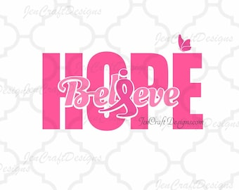 Breast Cancer Awareness Ribbon SVG Believe Hope SVG Cut Files -Svg, Eps, Dxf and PNG Cricut Design Space and Silhouette Studio