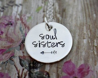 Soul Sisters -Hand Stamped Soul Sisters Necklace- Sterling Silver *Best Friends Jewelry*Soul Sister*Friend*Sisters*Best Friend Gift*Arrow*