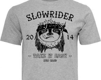 Slowrider - Shirt (women & men) Sloth Animal Funshirt