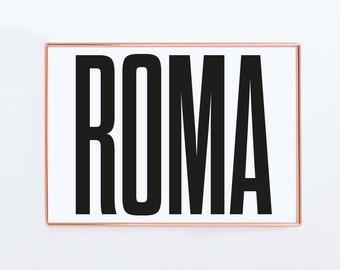 Roma, Rome, Graphic art, Italy , Black and White Art Typography Poster, Roma Poster, Roma Print, Roma Wall Art