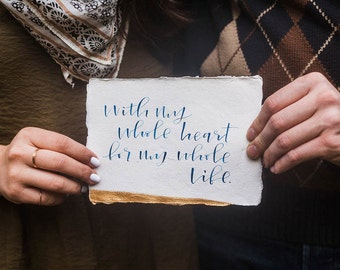 Calligraphy Quote; Hand Lettered Custom Quote; Engagement Quote; Wedding Quote