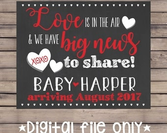 Valentine's Day Baby Announcement/Valentine's Day Pregnancy Reveal/Valentine Baby/Valentine's Day Expecting Sign/Valentine Chalkboard