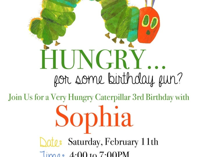 Very Hungry Caterpillar Invitation /Very Hungry Caterpillar Birthday/Very Hungry Caterpillar Birthday Invitation /Hungry Caterpillar/Digital
